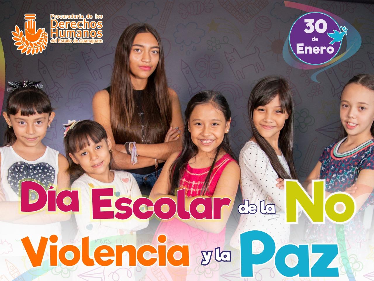 Día Escolar de la Paz y la No Violencia Escolar