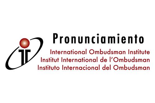 Pronunciamiento del Instituto Internacional del Ombudsman (IIO)