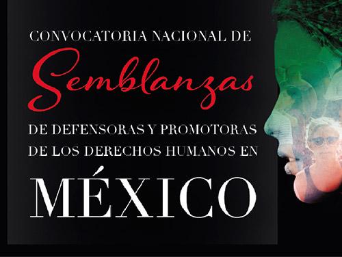 Convocatoria Nacional de Semblanzas de Defensoras y Promotoras de los Derechos Humanos en México
