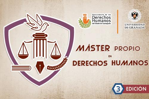 Máster Propio en Derechos Humanos. 3ra Edición.