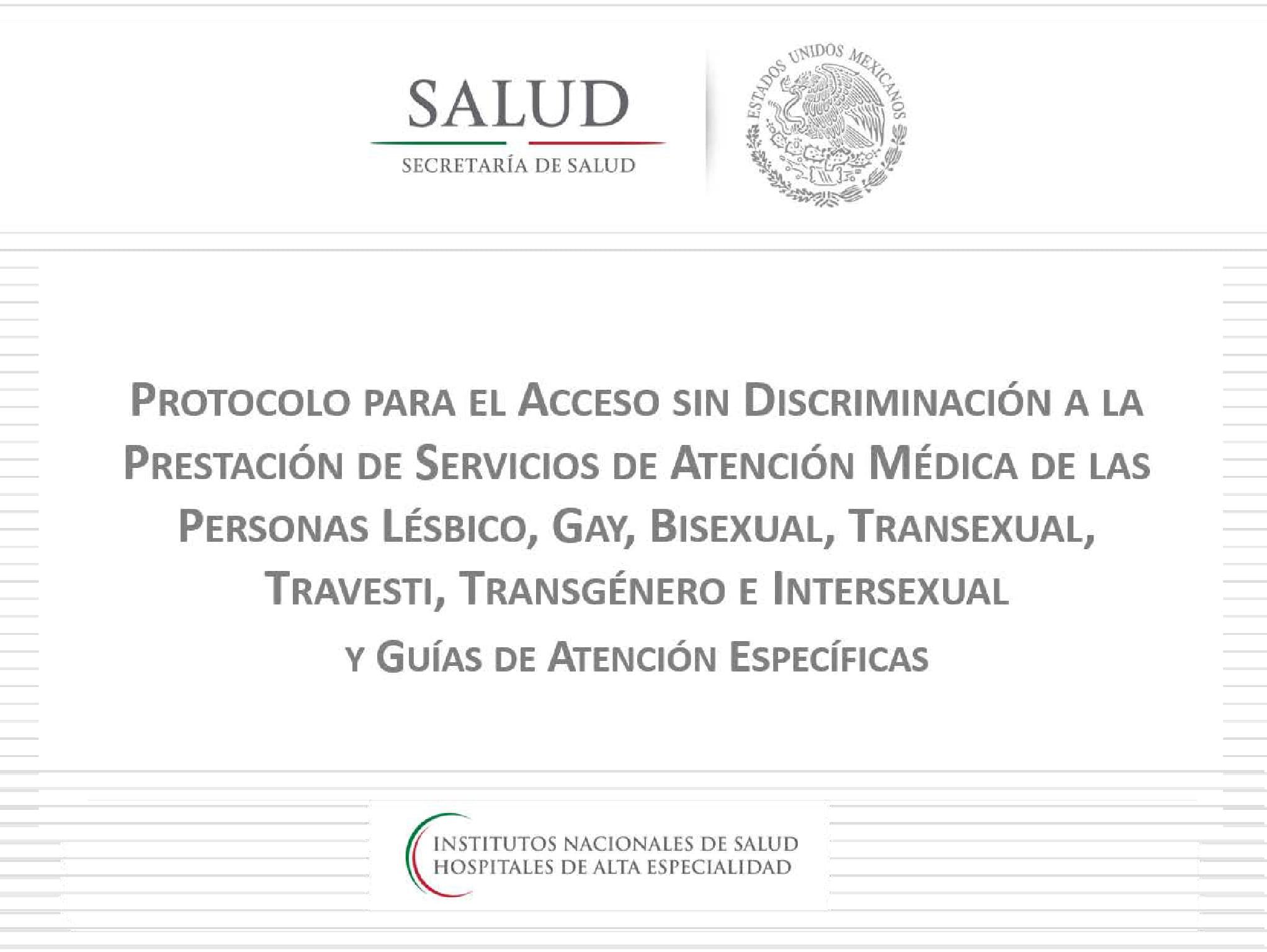 Protocolo para el Acceso sin Discriminación a la Prestación de Servicios de Atención Médica de las Personas LGBTTTI