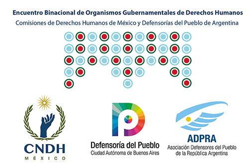 Encuentro Binacional de Organismos Gubernamentales de Derechos Humanos México-Argentina