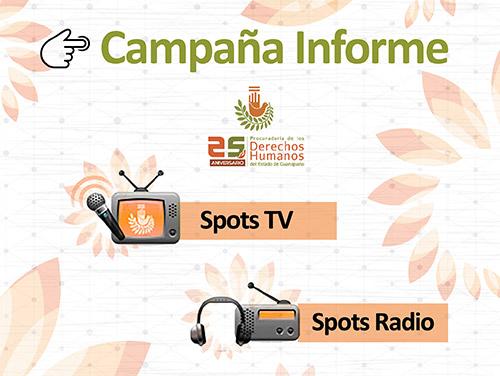 XXV Informe :: Campaña en Radio y TV